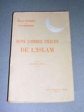 Afrique du Nord  Eberhardt et Barrucand 1923 L'ombre chaude de l'islam