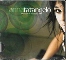 "ANNA TATANGELO - RARO CD DIGIPACK "" RAGAZZA DI PERIFERIA """