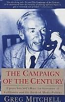 The Campaign of the Century: Upton Sinclair's Race for Governor of California a