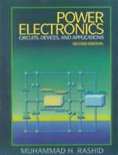 Power Electronics : Circuits, Devices, and Applications by Muhammed H. Rashid