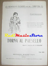 Torna al paesello RARO SPARTITO SINGOLO  Giuliani no cd lp dvd mc