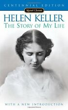 The Story of My Life (Signet Classics) by Helen Keller