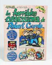 Les horribles obsessions de Robert Crumb.  Actuel, Nova-Press, 1974. EO. Fr.