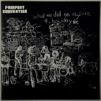 Fairport Convention – What We Did On Our Holidays