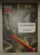 """GIBSON, William, """"Neuromante"""", prefazione dei Wu Ming, Mondadori-Urania, 2003"""