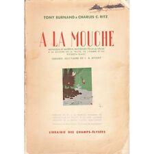 A la MOUCHE de Tony BURNAND & Charles RITZ Illustrations JADOUX & PELLOS 1939 EO