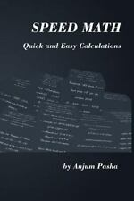 Speed Math Quick and Easy Calculations by Anjum Pasha (2013, Paperback)