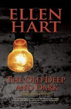 A Jane Lawless Mystery: Old Deep and Dark by Ellen Hart (2015, Paperback)