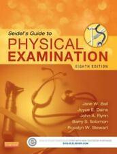 Seidel's Guide to Physical Examination by Joyce E. Dains, Rosalyn W. Stewart, Ja
