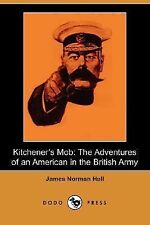 Kitchener's Mob: The Adventures of an American in the British Army (Dodo Press)