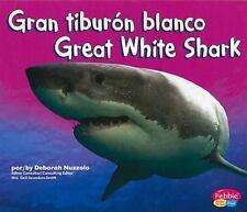 Gran tiburon blanco/ Great White Shark (Tiburones/ Sharks) (Spanish Edition)