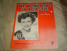 """Shhet Music-""""We Won't Live In A Castle"""" Broadcast & Recorded by Eve Boswell-1951"""