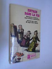J.GELIS/M.LAGET/M.F MOREL - ENTRER DANS LA VIE - 1978 - Gallimard/Julliard