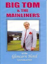 BIG TOM & THE MAINLINERS AT GLENCARN HOTEL CASTLEBLAYNEY - DVD