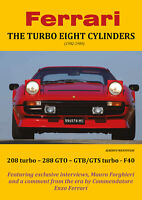 Ferrari THE TURBO EIGHT CYLINDERS (1982-1989) [Copertina Morbida]-Mantovani - P