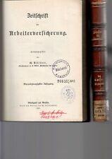 (n7520)   Zeitschrift für Arbeiterversicherung Jahrgang 16/1903,  17/1904,  1