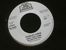 "Charley Pride:  Have I got some blues for you  PROMO  7""   EX SHOP"