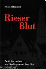 *- RIESER Blut - Ronald HUMMEL  tb (2003)  vom Autor SIGNIERT