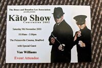 Bruce Lee Van Williams Green Hornet The Kato Show UK Convention Ticket 2002