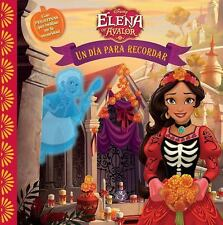 Elena of Avalor un Dia para Recordar (Spanish Edition) by Disney Book Group...