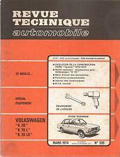 REVUE TECHNIQUE AUTOMOBILE 333 RTA 1974 VOLKSWAGEN K70 FORD TAUNUS 1974 1974