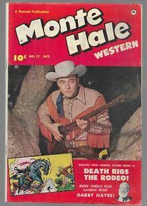 Monte Hale Western #77 Fawcett Golden Age Western Comic Book 1952 Fine