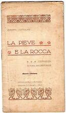 CASTELLANI La pieve e la rocca Santarcangelo di Romagna Rimini 4^ edizione 1925