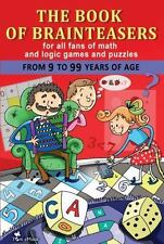 The Book of Brainteasers: For All Fans of Math and Logic Games and Puzzles (Pape