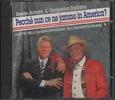 """RENZO ARBORE - RARO CD FUORI CATALOGO """" PECCHE' NUN CE NE JAMMO IN AMERICA ? """""""