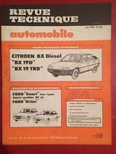 Revue Technique Automobile Citroën BX Diesel 19D 19TRD - Ford Escort et Orion