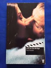 LULU ON THE BRIDGE - FIRST EDITION SIGNED BY PAUL AUSTER