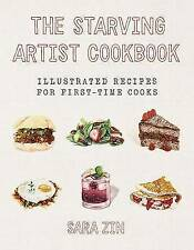 The Starving Artist Cookbook: Illustrated Recipes for First-Time Cooks, Zin, Sar