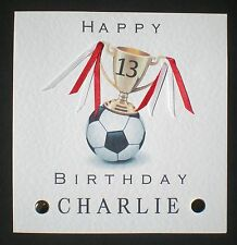 HANDMADE PERSONALISED FOOTBALL BIRTHDAY CARD 10TH 11TH 12TH 13TH 16TH 18TH 21ST