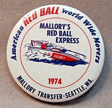 1974 MALLORY'S RED BALL EXPRESS pinback button hydroplane