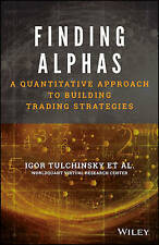 NEW Finding Alphas: A Quantitative Approach to Building Trading Strategies