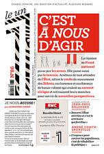 Le UN 1 n° 86 du mercredi 09/12/2015 C'EST à NOUS D'AGIR=élections en France....