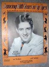 1930 DANCING WITH TEARS IN MY EYES Sheet Music RUDY VALLEE by Burke, Dubin