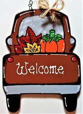 WELCOME Vintage TRUCK FALL Wall Art Sign Door Hanger Autumn Thanksgiving Plaque