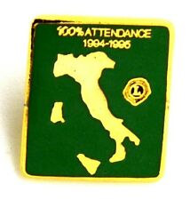 Pin Spilla Lions International Italy 100% Attendance 1994-1995