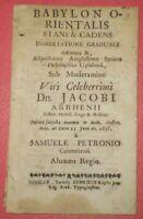 RARE, 1698, BABYLON ORIENTALIS STANS & CADENS DISSERTATIONE, JACOBI ARRHENII