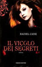 Il vicolo dei segreti. I vampiri di Morganville 3 - di Rachel Caine -Ed. Fanucci