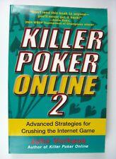 NEW Killer Poker Online 2 Advanced Strategies for Crushing the Internet Game