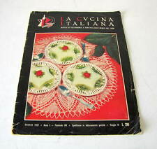 LA CUCINA ITALIANA  ANNO I FASCICOLO VIII  DELL'ANNO 1952