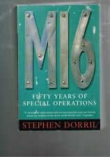 MI6 - Fifty Years of Special Operations by Stephen Dorril