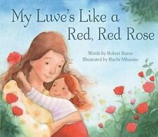 My Luve's Like a Red, Red Rose by Robert Burns (Paperback, 2016)