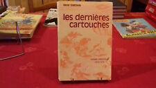 LES DERNIERES CARTOUCHES (roman COMTOIS 1674-1678) R.SIMONIN. 1978(146ray3)