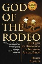 God of the Rodeo: The Quest for Redemption in Louisiana's Angola Prison (Paperba