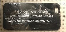 """Kate Spade Saturday iPhone 5 Case """"I Go Out On Friday Ngt & Come Home Sat Morn"""""""