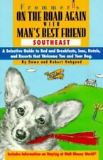 On the Road Again With Man's Best Friend: A Selective Guide to the Southeast's