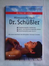 Mineralstoffe nach Dr. Schüssler - Margit Müller-Frahling, 2012